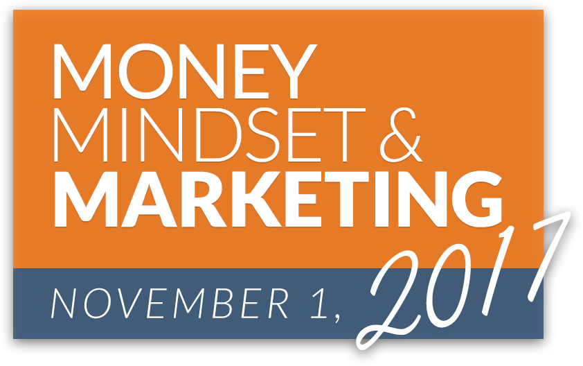 Money, Mindset & Marketing 2017