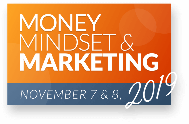 Money, Mindset, & Marketing 2019