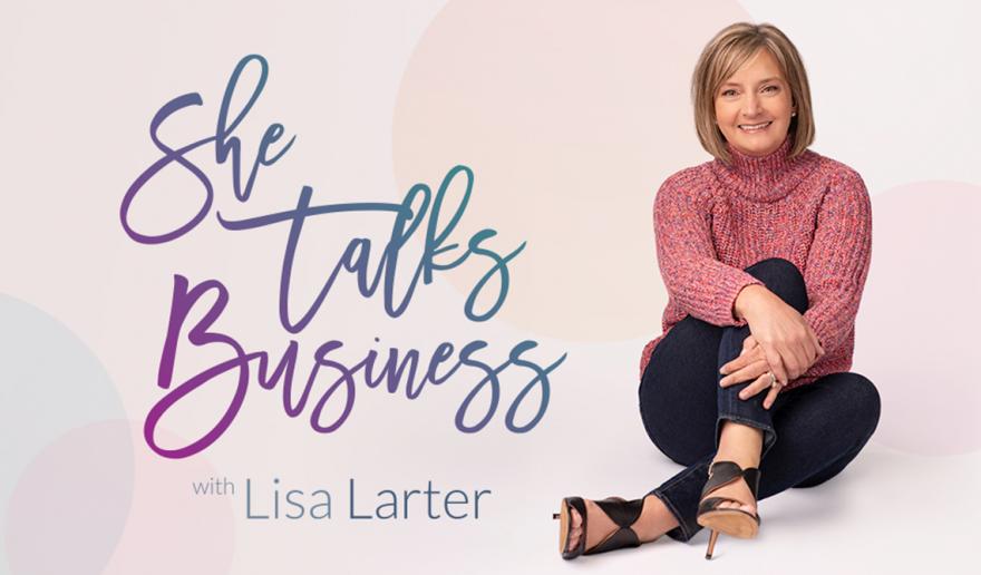 She Talks Business logo next to Lisa Larter