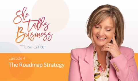 She Talks Business logo next to Lisa Larter - The Roadmap Strategy