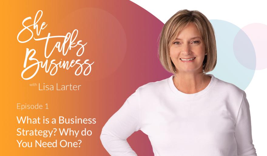 She Talks Business logo next to Lisa Larter - Episode 1