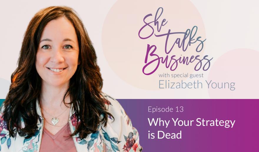 She Talks Business logo next to Elizabeth Young - Episode 13