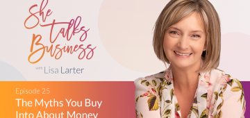 The Myths You Buy Into About Money – EP. 25