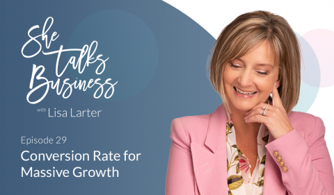 Conversion Rate for Massive Growth - Ep. 29